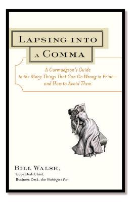 Lapsing into a Comma By Walsh, Bill